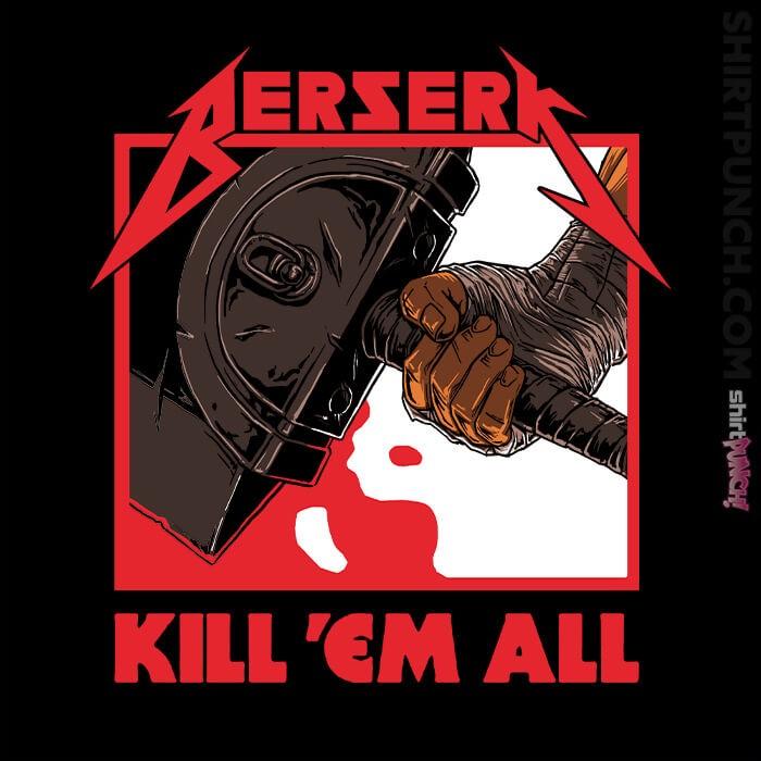 ShirtPunch: Berserk Metal