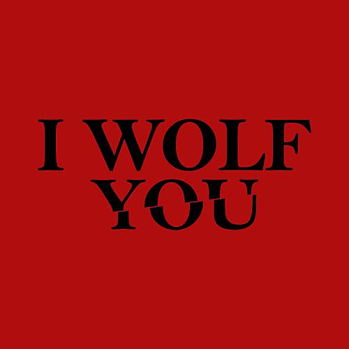 Five Finger Tees: I Wolf You T-Shirt
