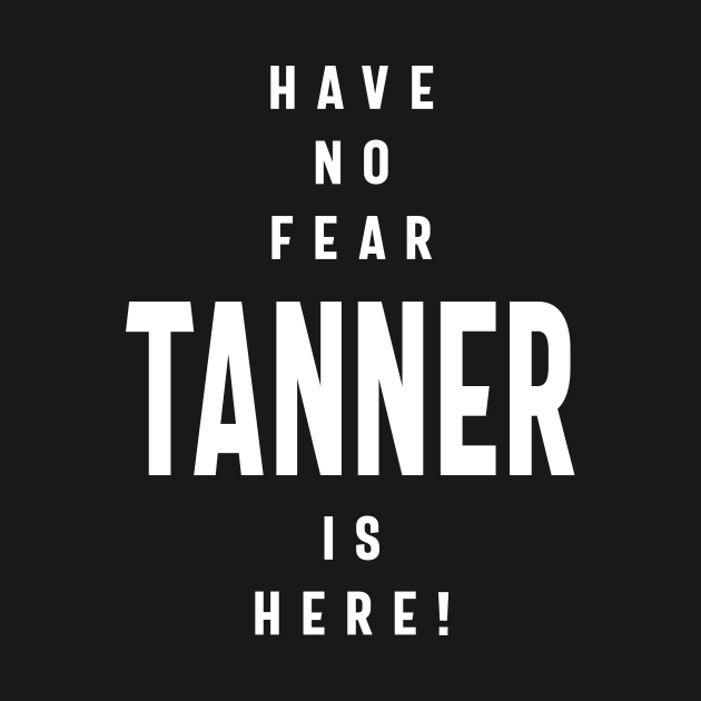 TeePublic: Tanner Personalized Name Birthday Gift