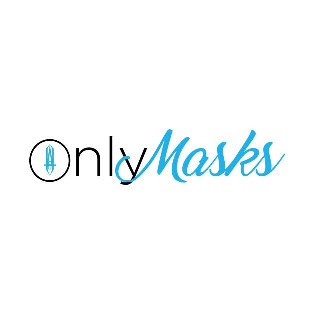 TeePublic: Only Masks