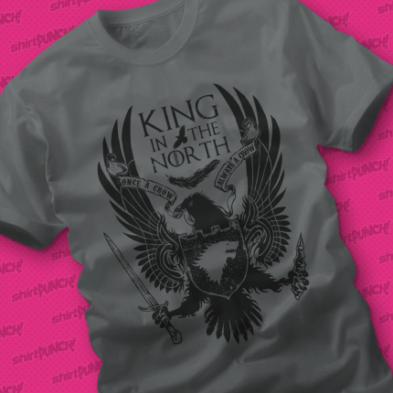 ShirtPunch: The King in the North