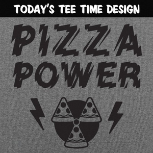 6 Dollar Shirts: Pizza Power