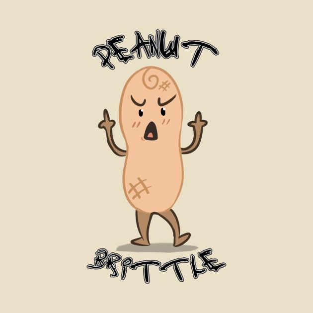 TeePublic: Peanut Brittle