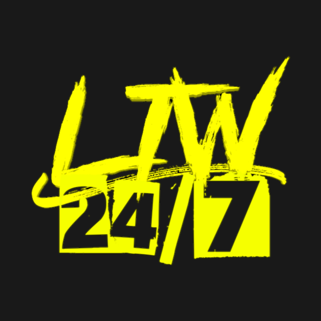 TeePublic: LTW 24/7