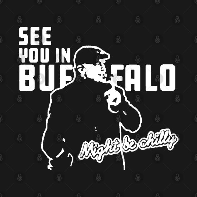 TeePublic: Steve Tasker see you in buffalo