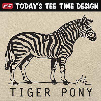 6 Dollar Shirts: Tiger Pony