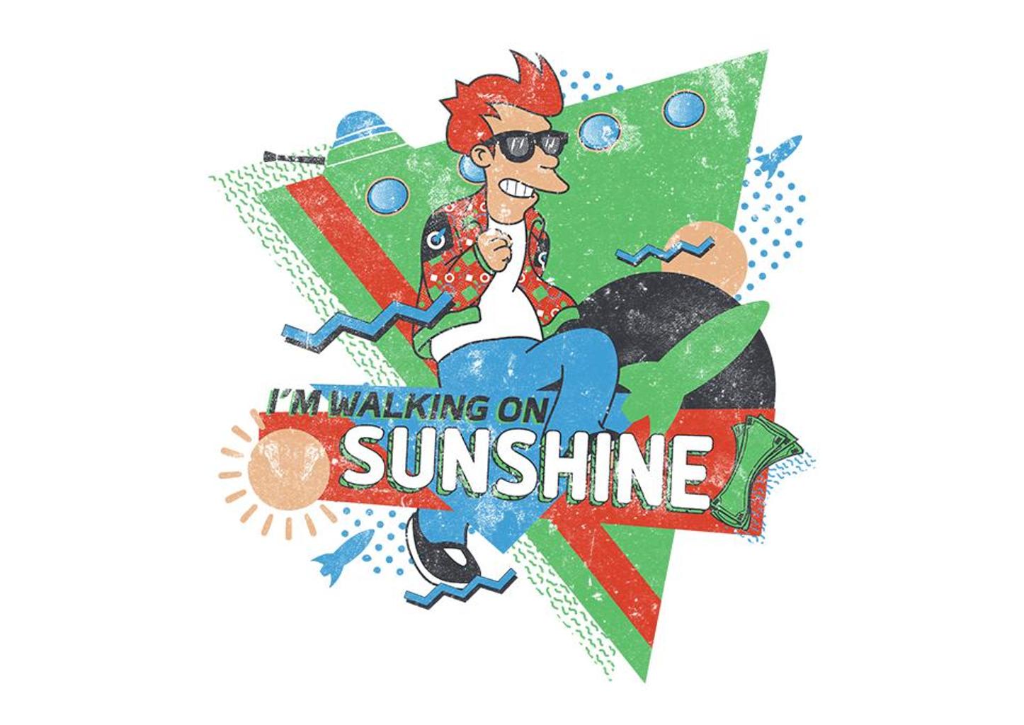 TeeFury: Walkin' on Sunshine