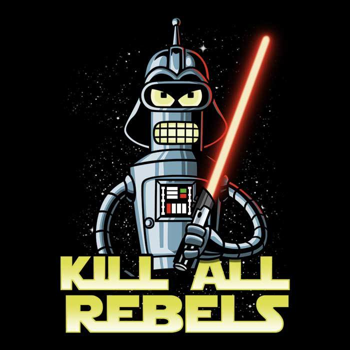 Once Upon a Tee: Kill All Rebels