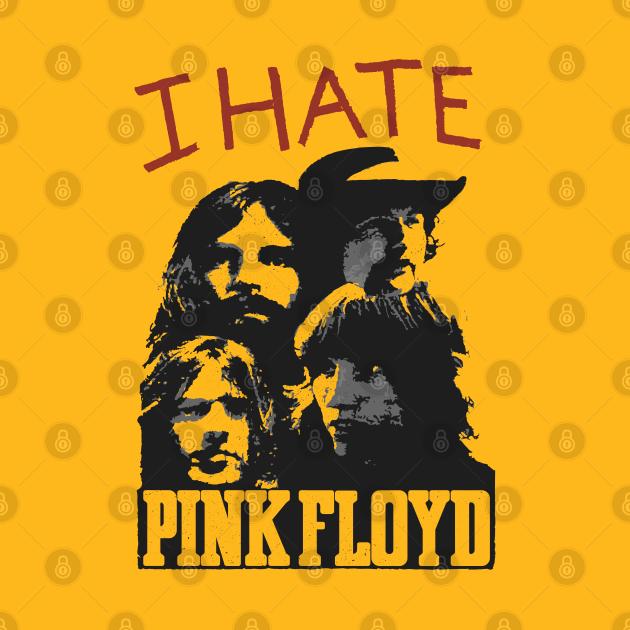 TeePublic: i hate pink floyd as worn by Sex Pistols
