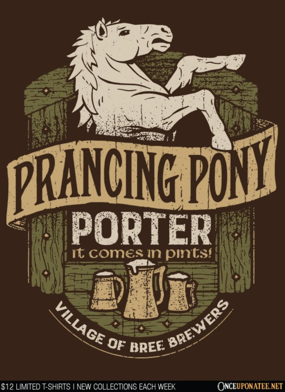 Once Upon a Tee: Prancing Pony Porter