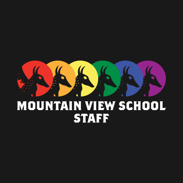 TeePublic: Staff Only Mountain View School design