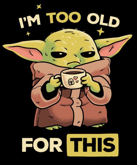Qwertee: Too Old