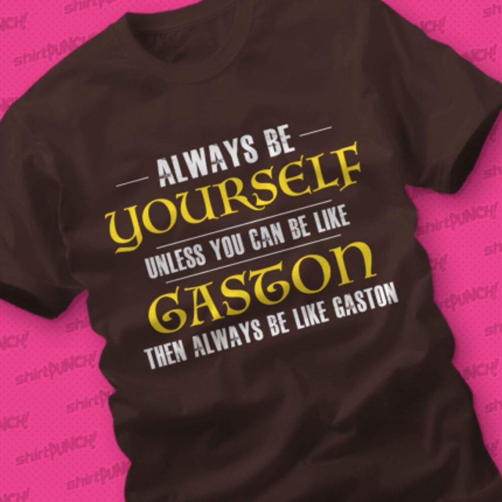 ShirtPunch: No One Like Gaston