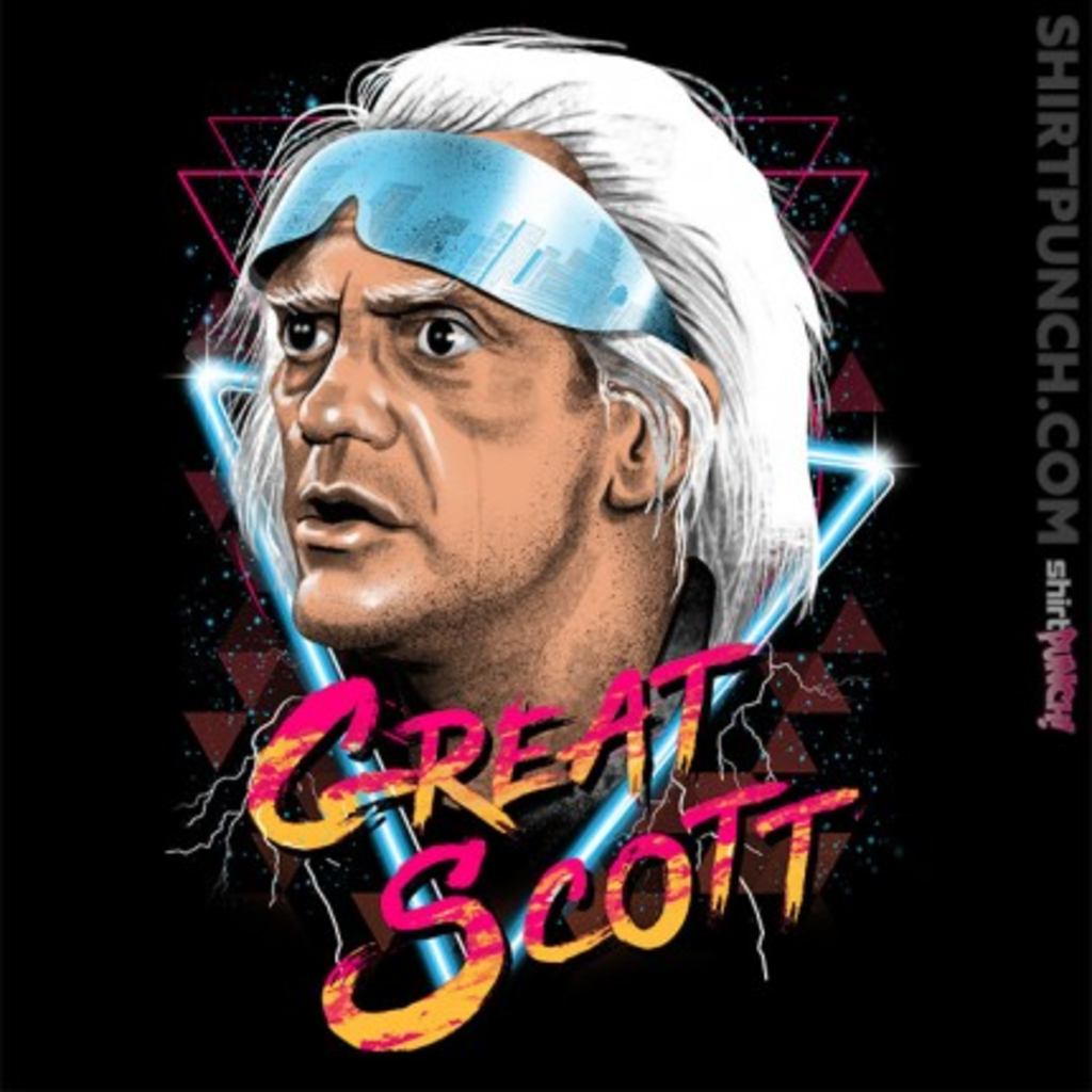 ShirtPunch: Great Scott