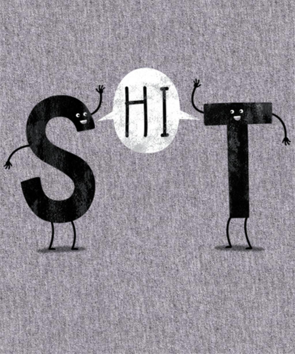 Qwertee: S-HI-T!