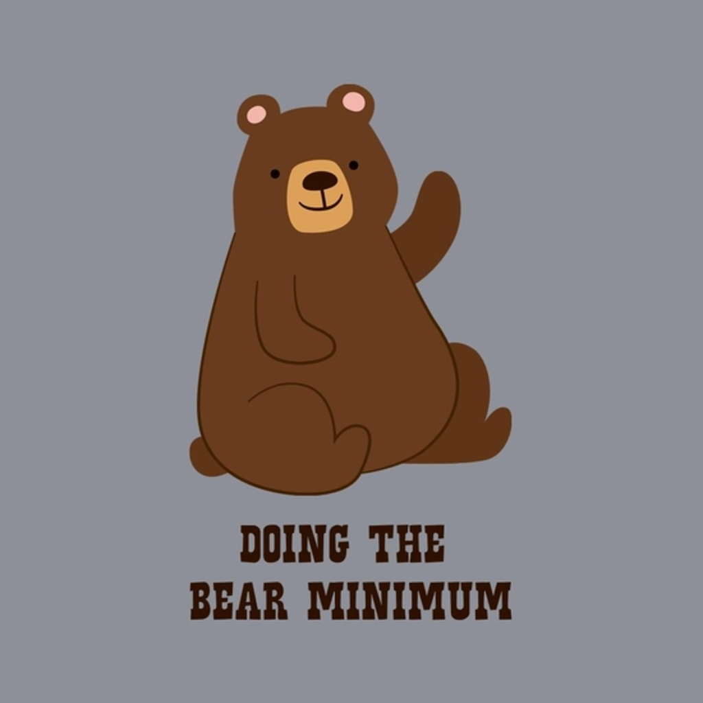 BustedTees: Doing The Bear Minimum
