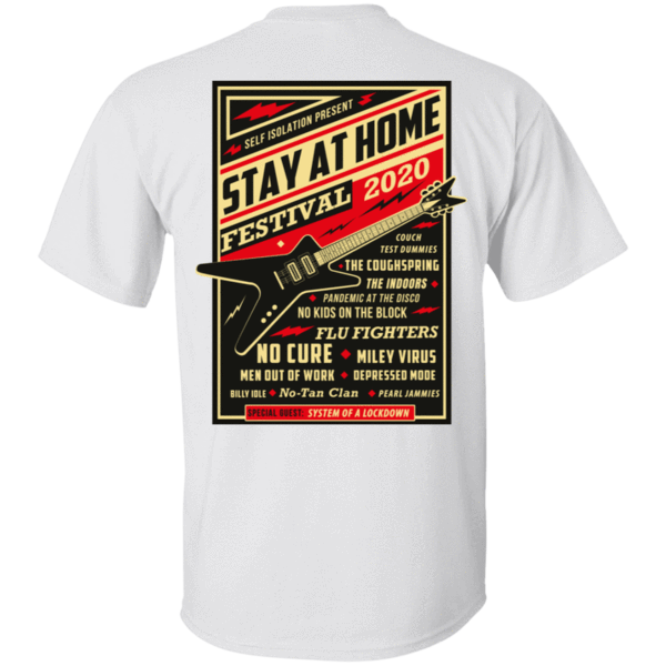 Pop-Up Tee: Quarantine Social Distancing Stay Home Festival 2020 T-Shirt - Printed on Back