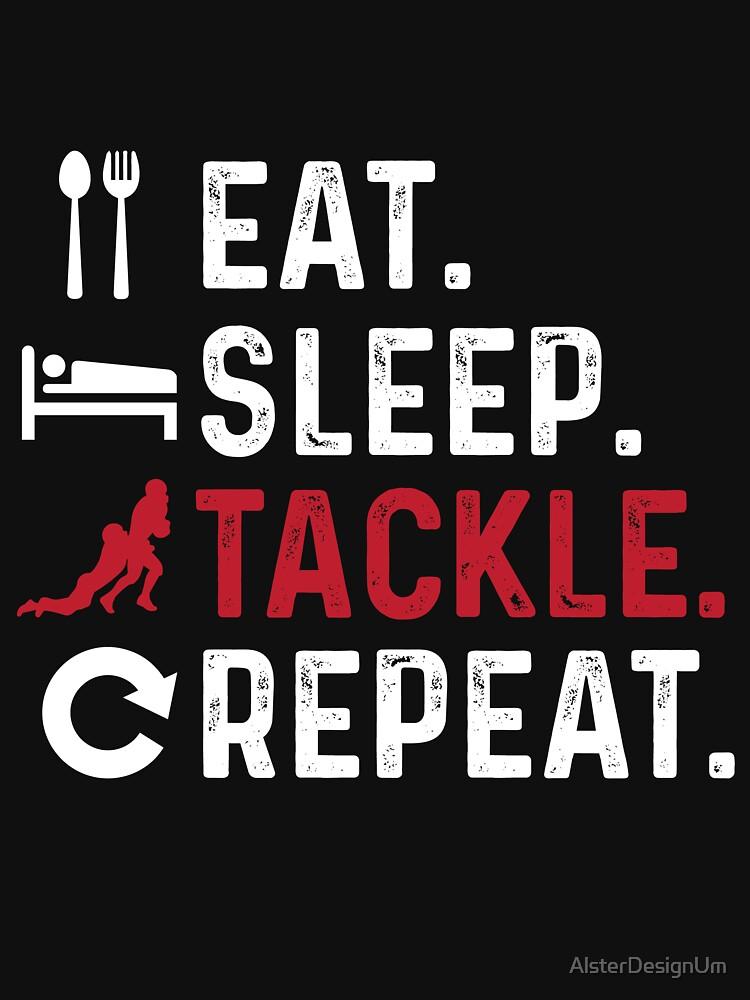 RedBubble: eat sleep tackle repeat