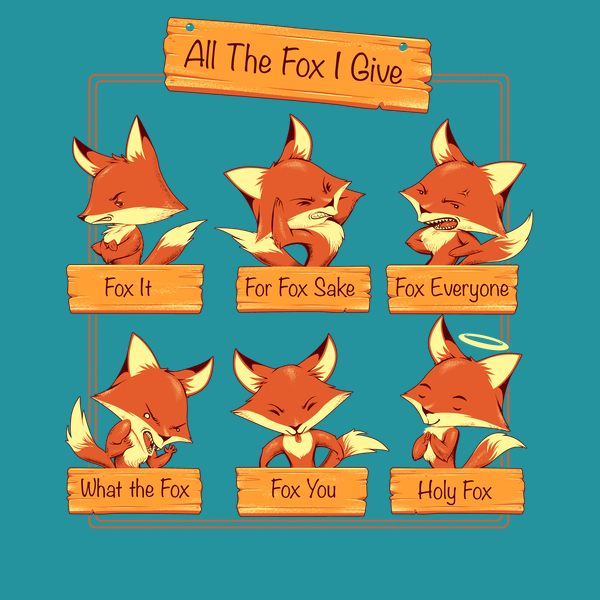 NeatoShop: All The Fox I Give