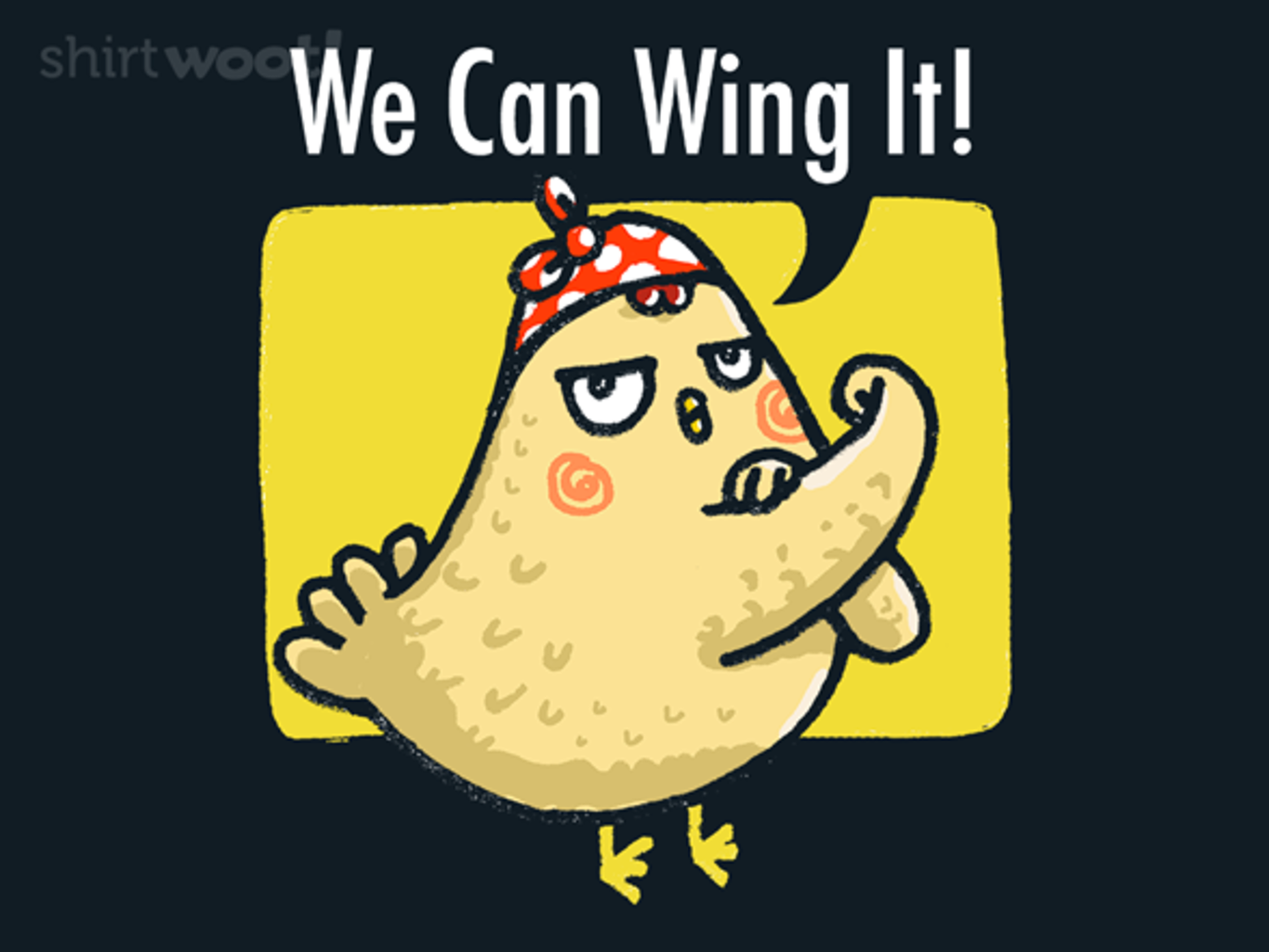 Woot!: We Can Wing It