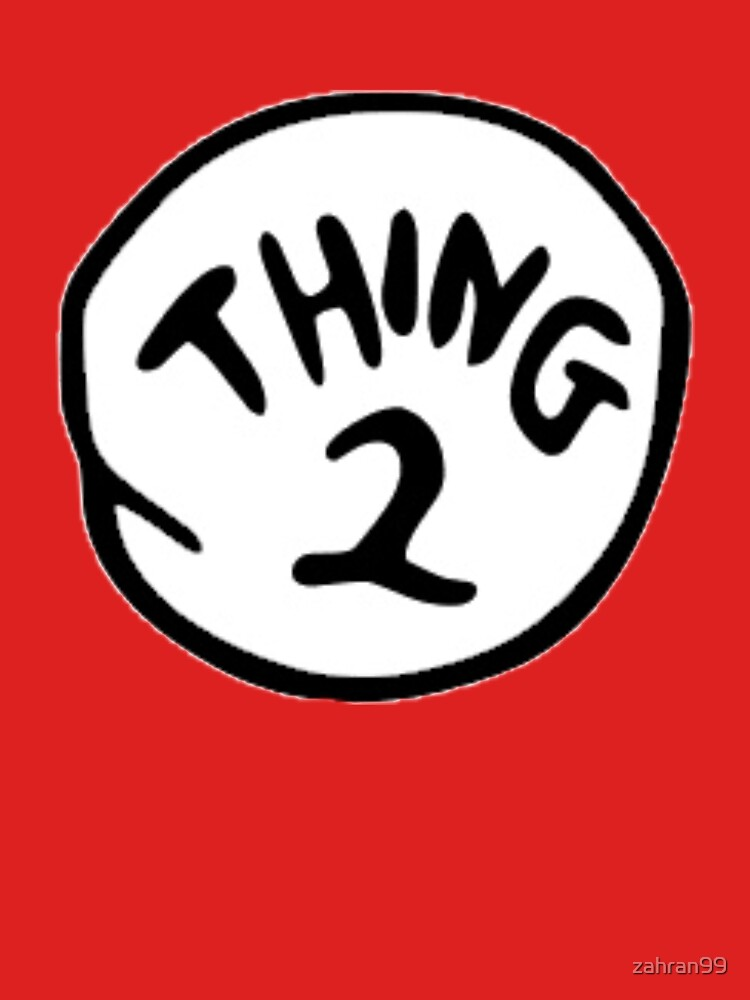 RedBubble: Thing 1 and Thing 2