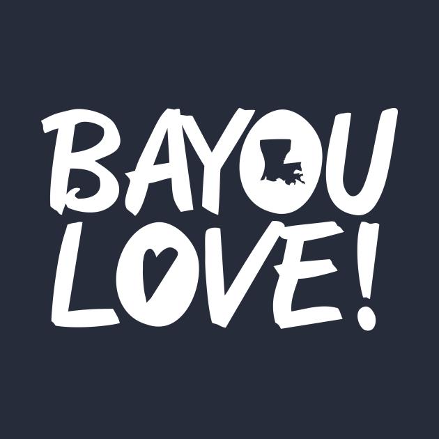 TeePublic: Bayou Love!