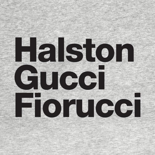 TeePublic: Halston, Gucci, Fiorucci