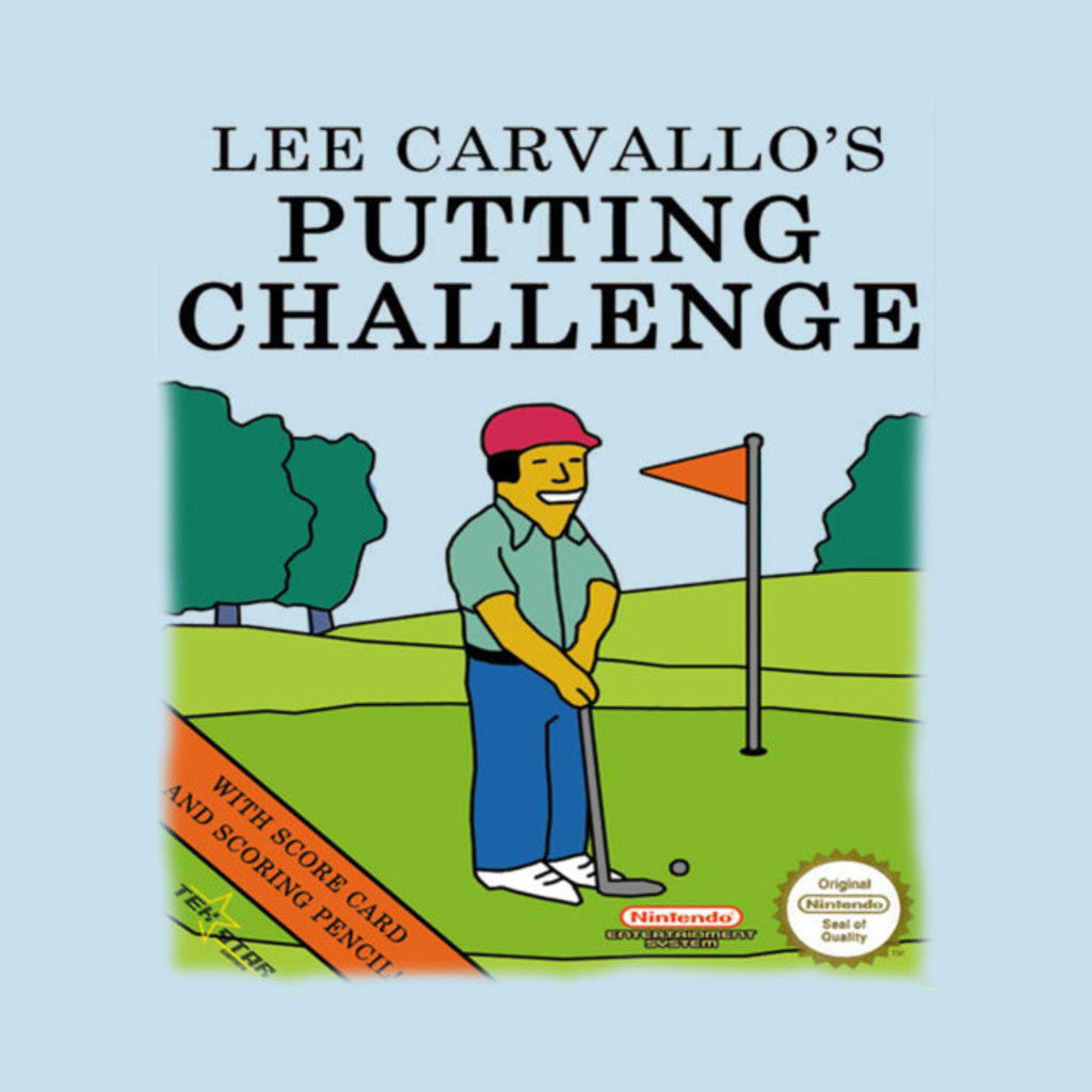 TeePublic: Lee Carvallo's Putting Challenge