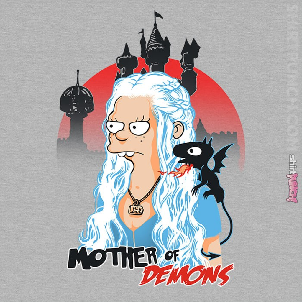 ShirtPunch: Mother Of Dragons