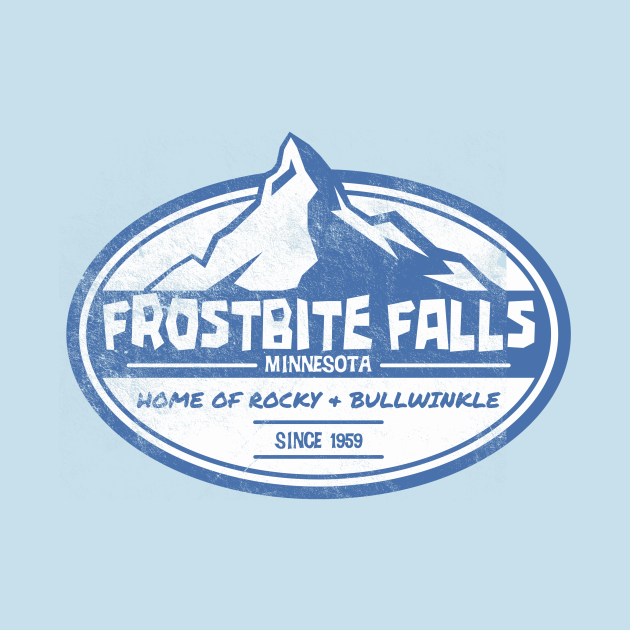 TeePublic: Frostbite Falls, distressed