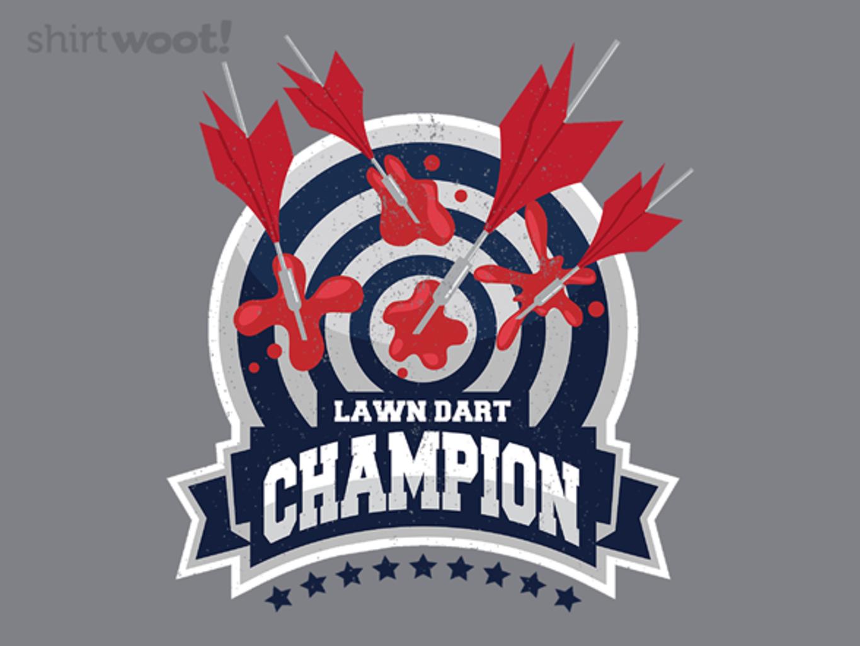 Woot!: Lawn Dart Champion