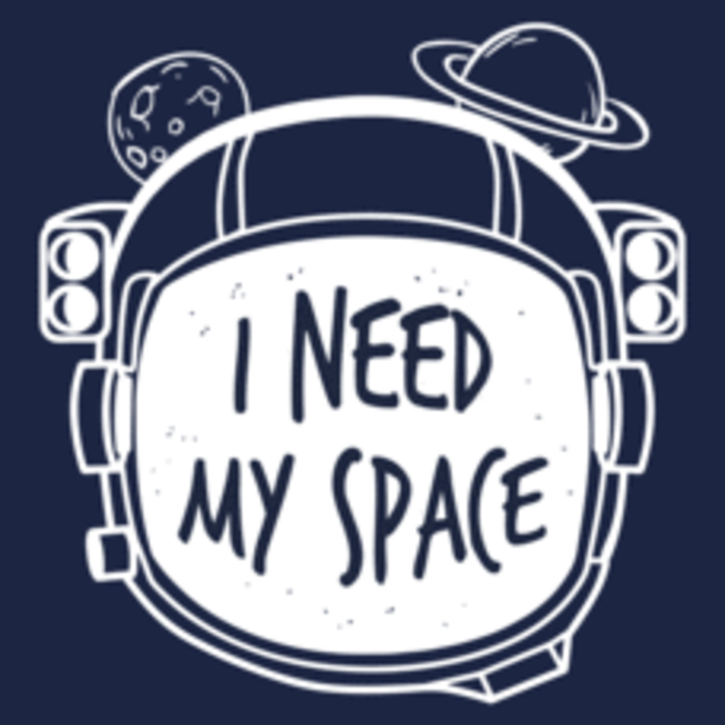 Textual Tees: I Need My Space