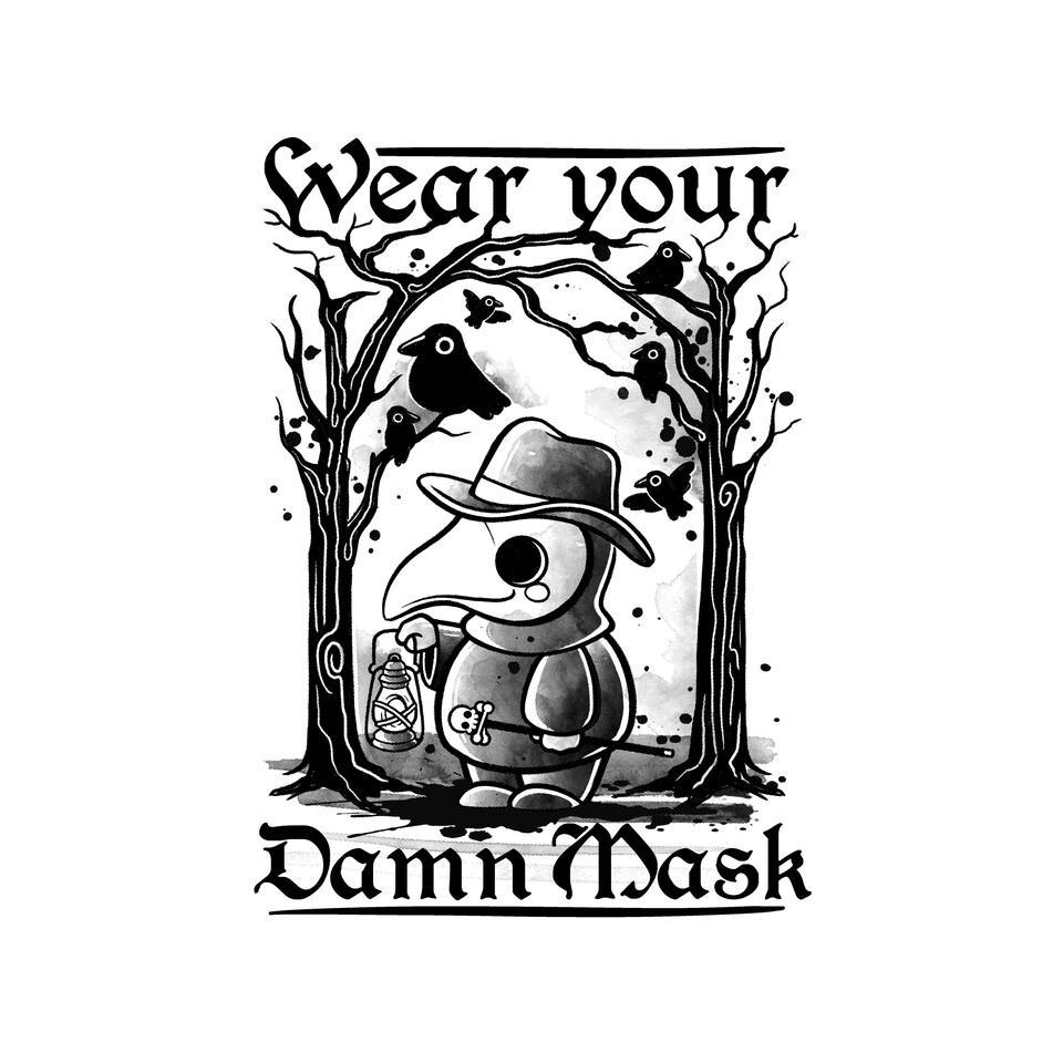 TeeFury: Wear Your Damn Mask