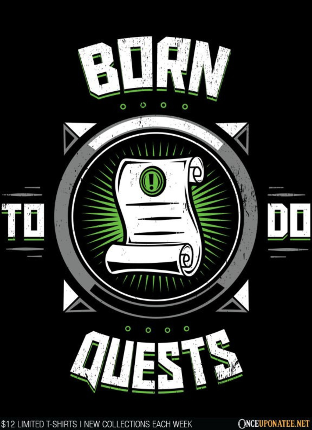 Once Upon a Tee: Born to Do Quests