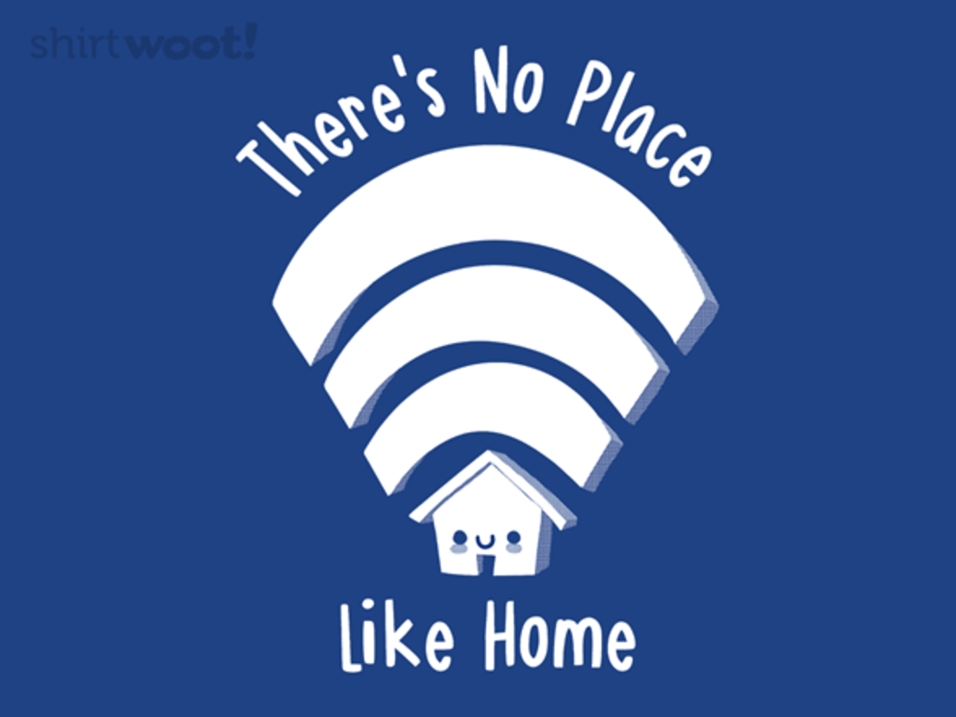 Woot!: Home Wi-Fi
