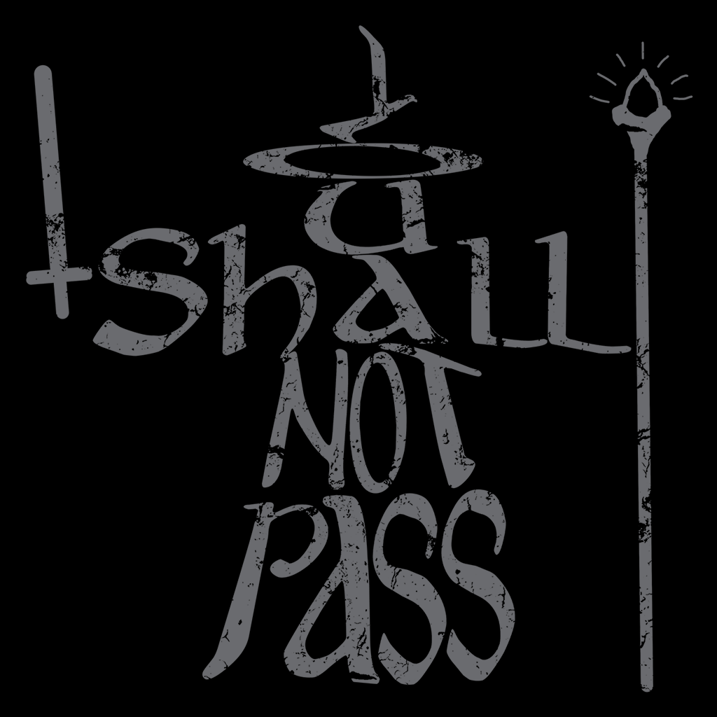 Pop-Up Tee: You Shall Not Pass