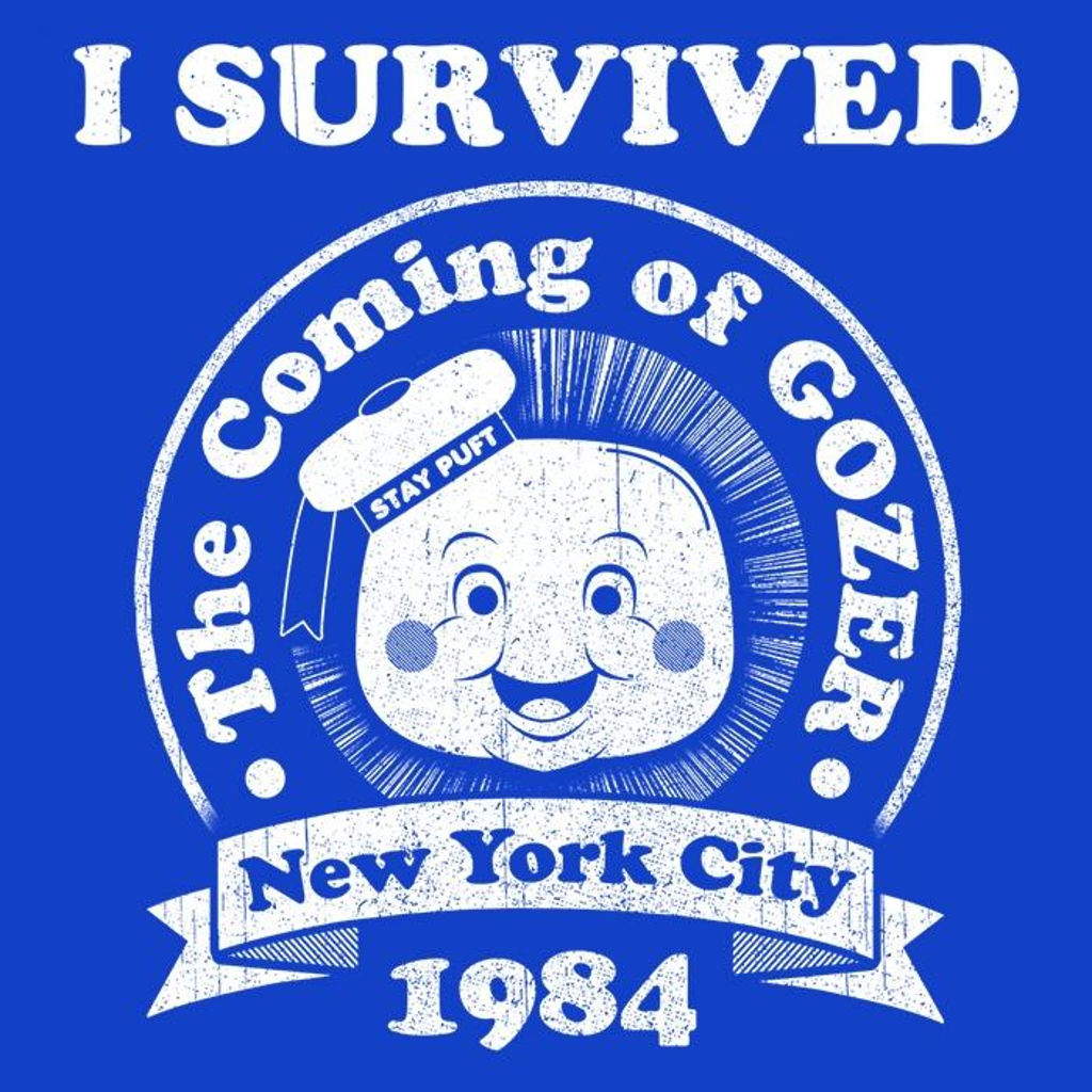 Once Upon a Tee: I Survived Gozer