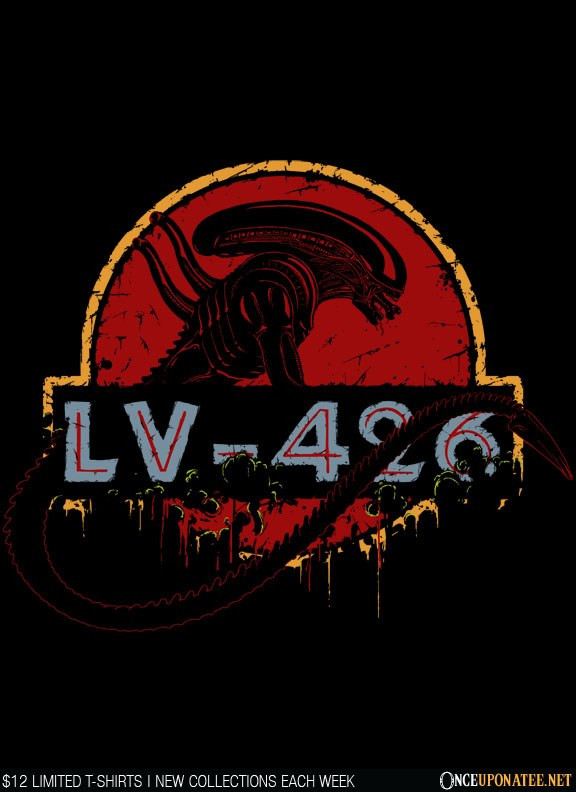 Once Upon a Tee: LV-426