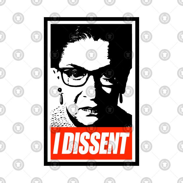 TeePublic: RBG - I dissent