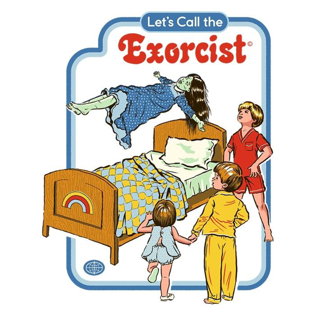 Once Upon a Tee: Let's Call the Exorcist