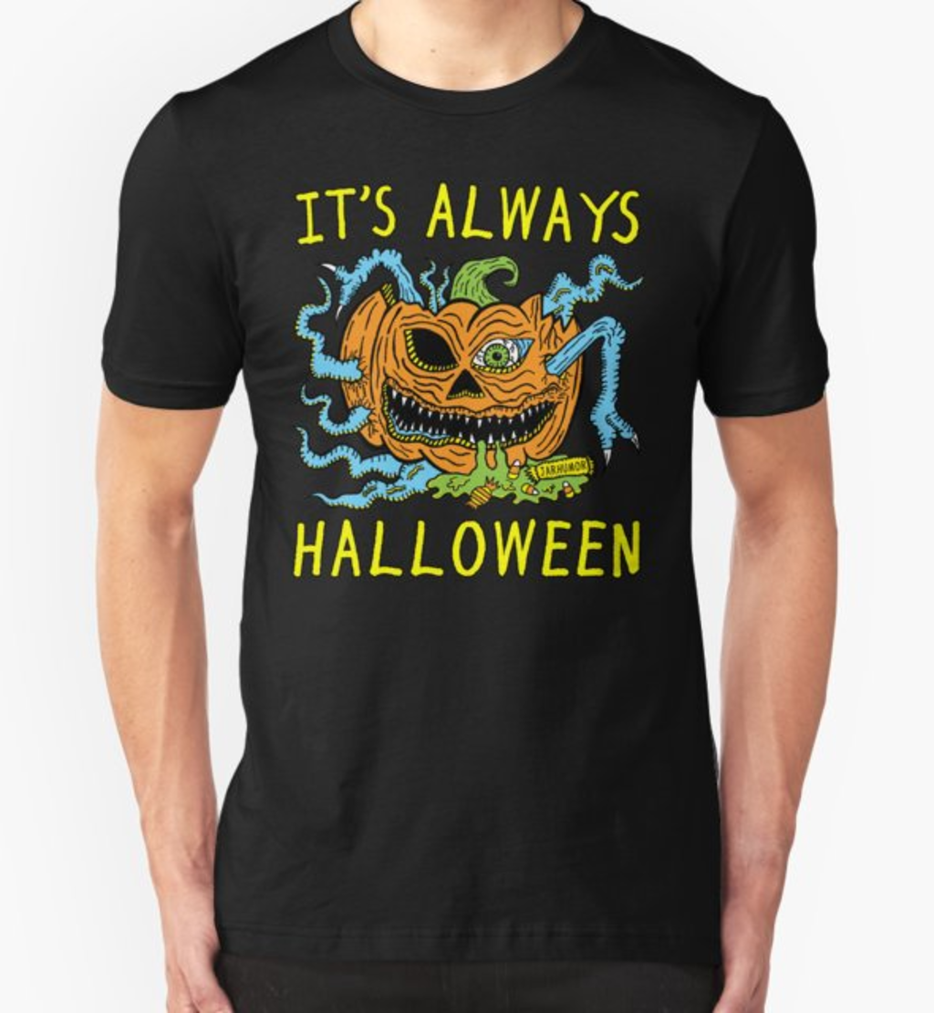 RedBubble: It's Always Halloween