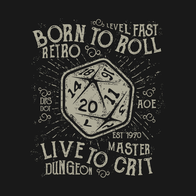 TeePublic: Born To Roll