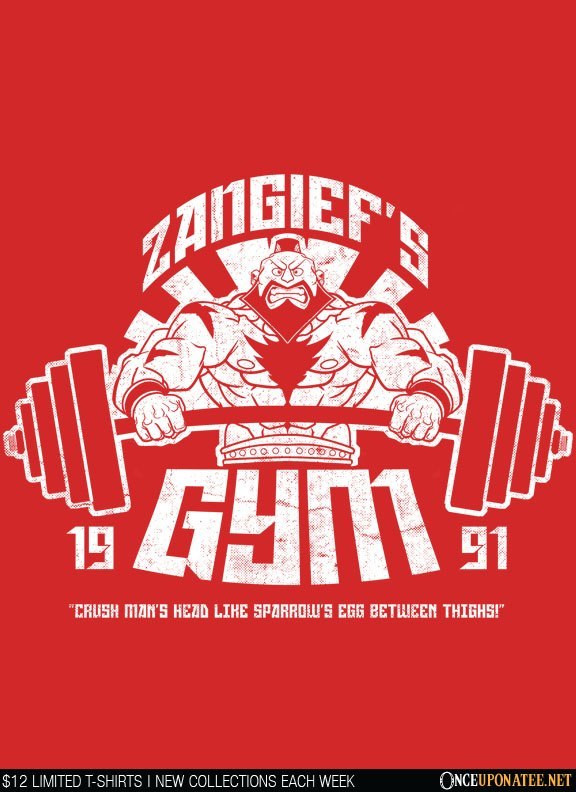 Once Upon a Tee: Zangief Gym