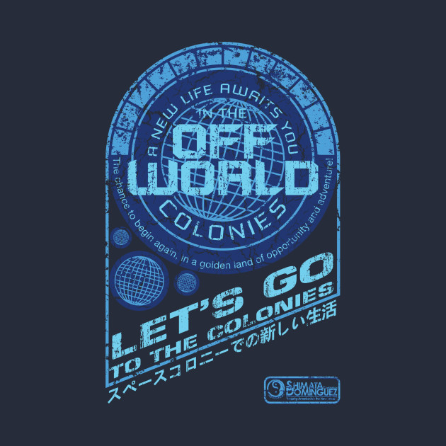 TeePublic: Off World T-Shirt
