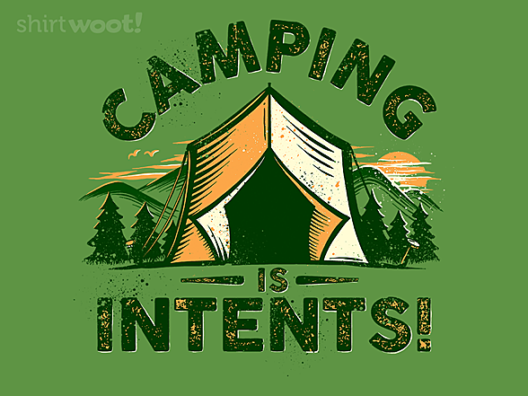 Woot!: Camping is Intents