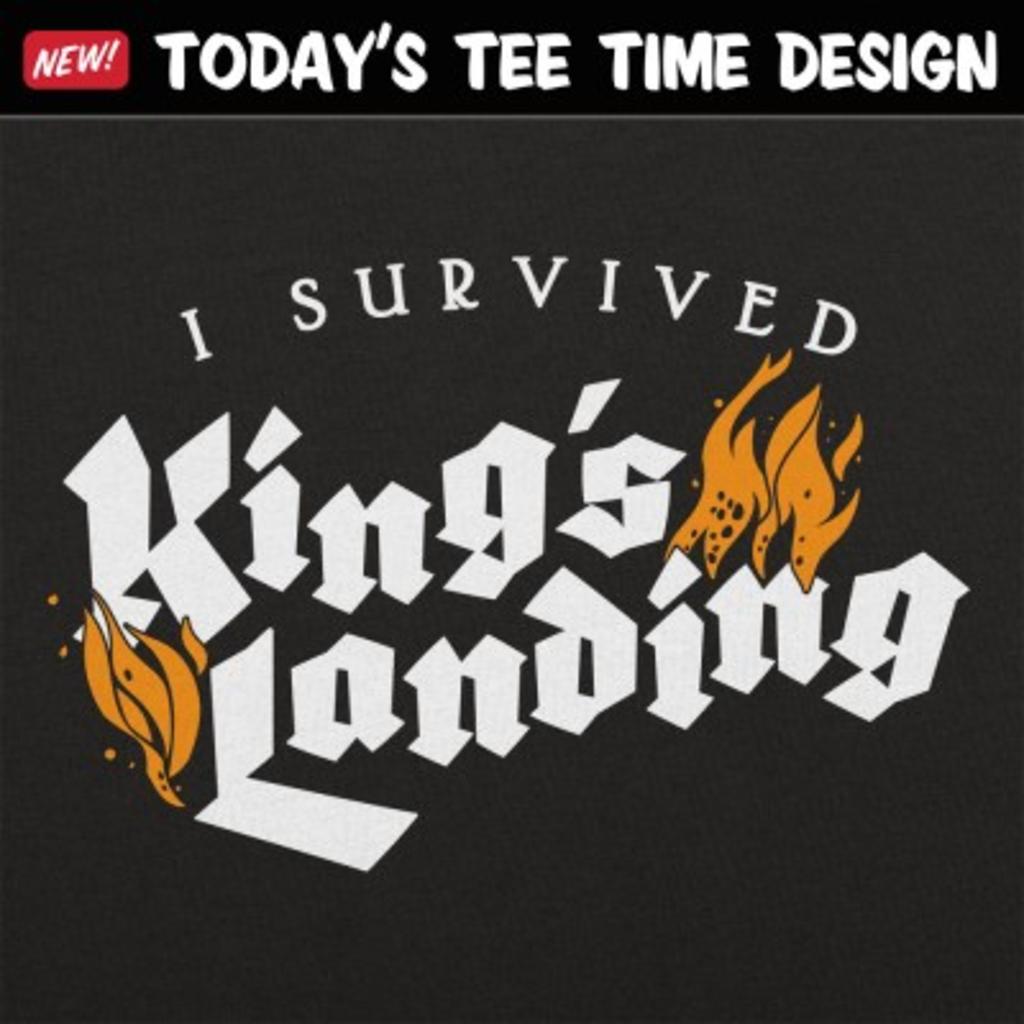 6 Dollar Shirts: I Survived King's Landing