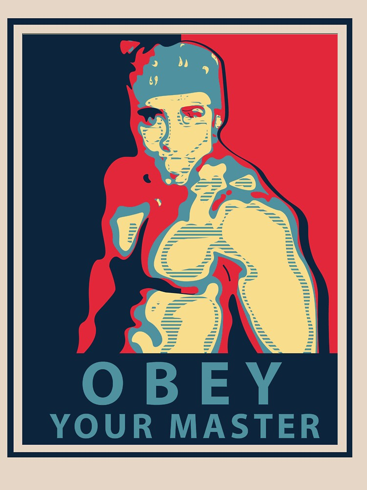 RedBubble: OBEY YOUR MASTER