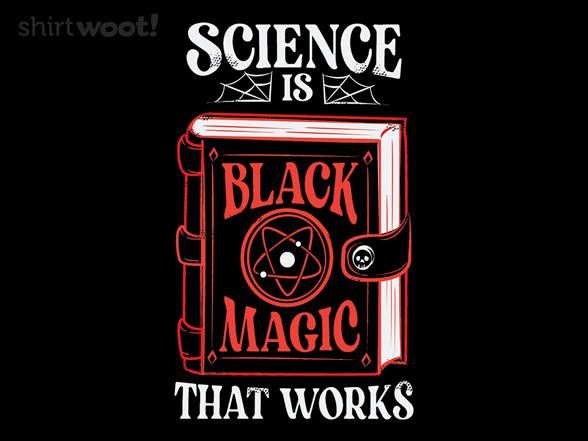Woot!: Black Magic That Works