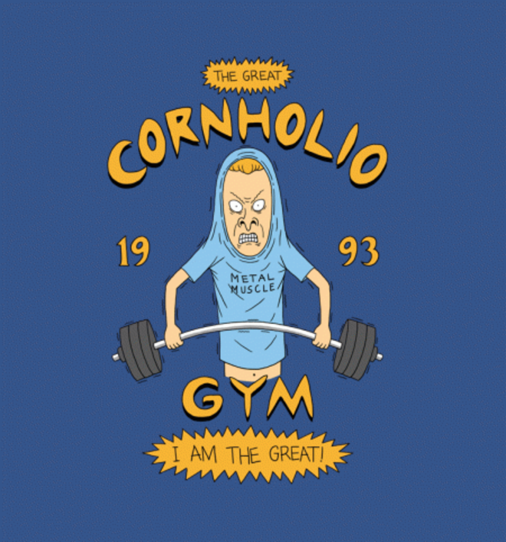 BustedTees: Cornholio's Gym