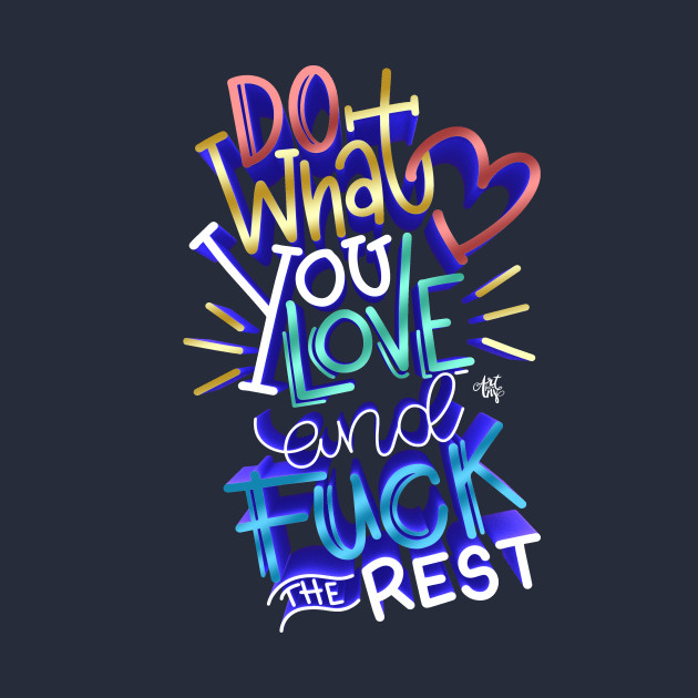 TeePublic: Do What You Love!